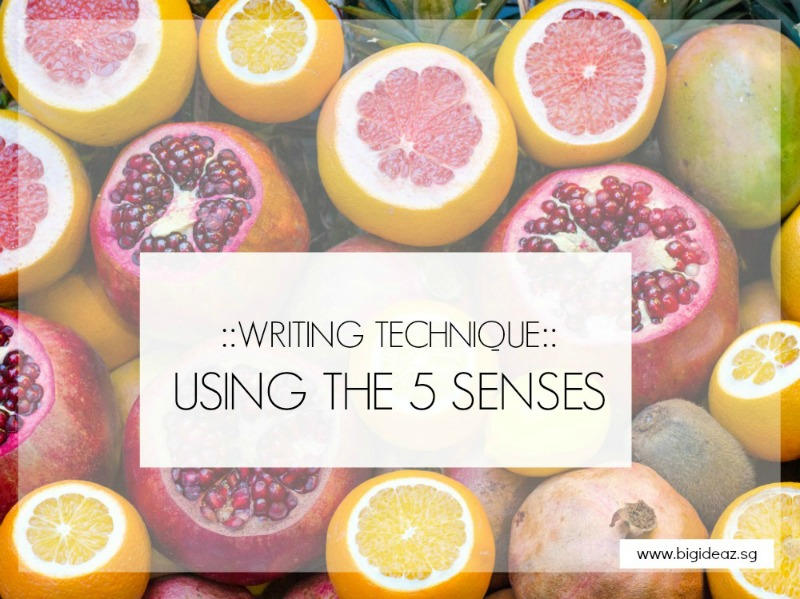 5 senses - descriptive writing